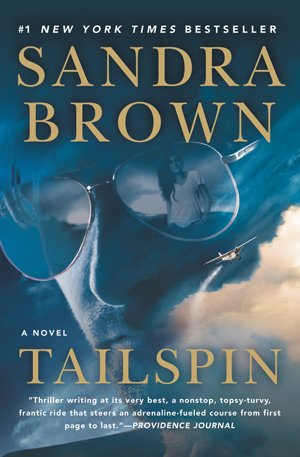 f84de901b Tailspin - Sandra Brown, #1 New York Times Bestselling Author
