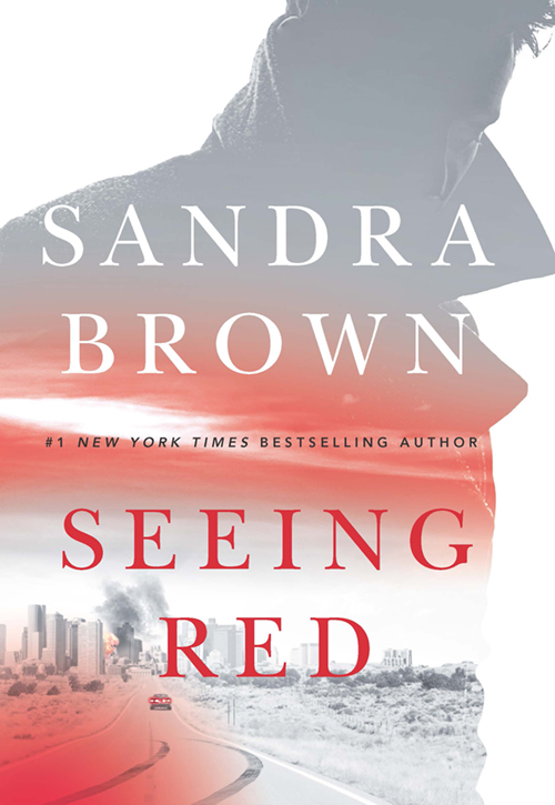 Seeing Red - Sandra Brown, #1 New York Times Bestselling Author